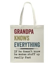 Grandpa Knows Everything Tote Bag thumbnail