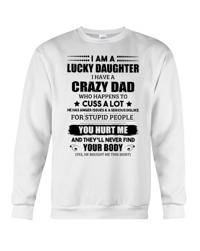 I Am A Lucky Daughter Have A Crazy Dad Cuss A Lot