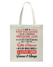 I Am A Stepdaughter Have A Freaking Awesome Dad Tote Bag thumbnail