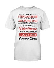 I Am A Stepdaughter Have A Freaking Awesome Dad Classic T-Shirt thumbnail