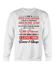 I Am A Stepdaughter Have A Freaking Awesome Dad Crewneck Sweatshirt thumbnail