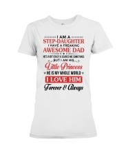 I Am A Stepdaughter Have A Freaking Awesome Dad Premium Fit Ladies Tee thumbnail