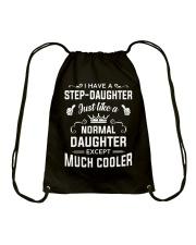 I Have A Step-daughter Drawstring Bag thumbnail