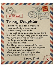 """I closed my eyss for a moment Dad-To-Daughter Fleece Blanket - 50"""" x 60"""" front"""