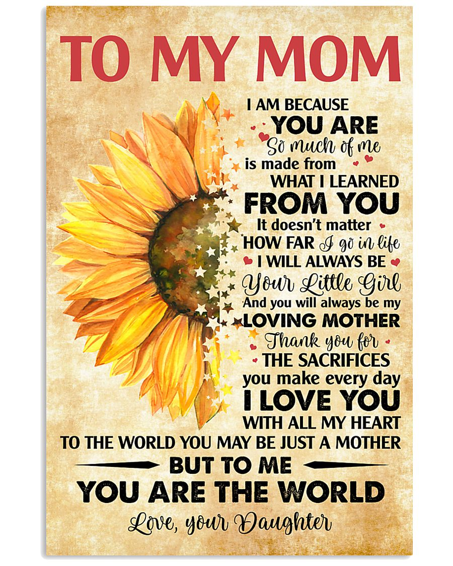 To Mom Thanks 4The Sacrifices You Make Every Day 11x17 Poster