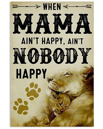 When Mama Ain't Happy Ain't Nobody Happy