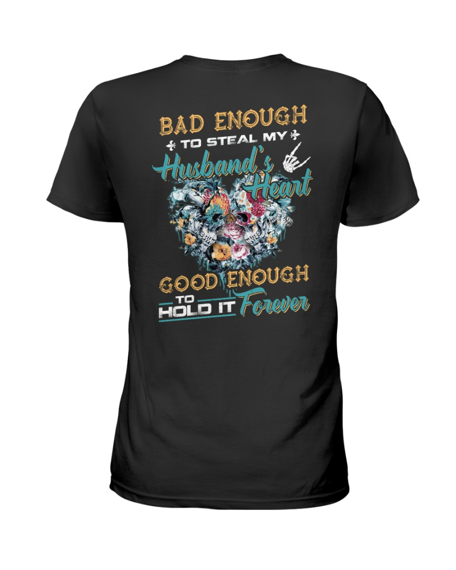 Bad Enough To Steal My Husband's Heart Ladies T-Shirt