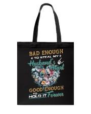 Bad Enough To Steal My Husband's Heart Tote Bag thumbnail
