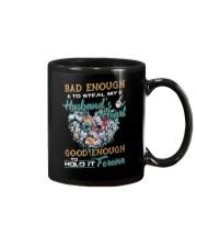 Bad Enough To Steal My Husband's Heart Mug thumbnail
