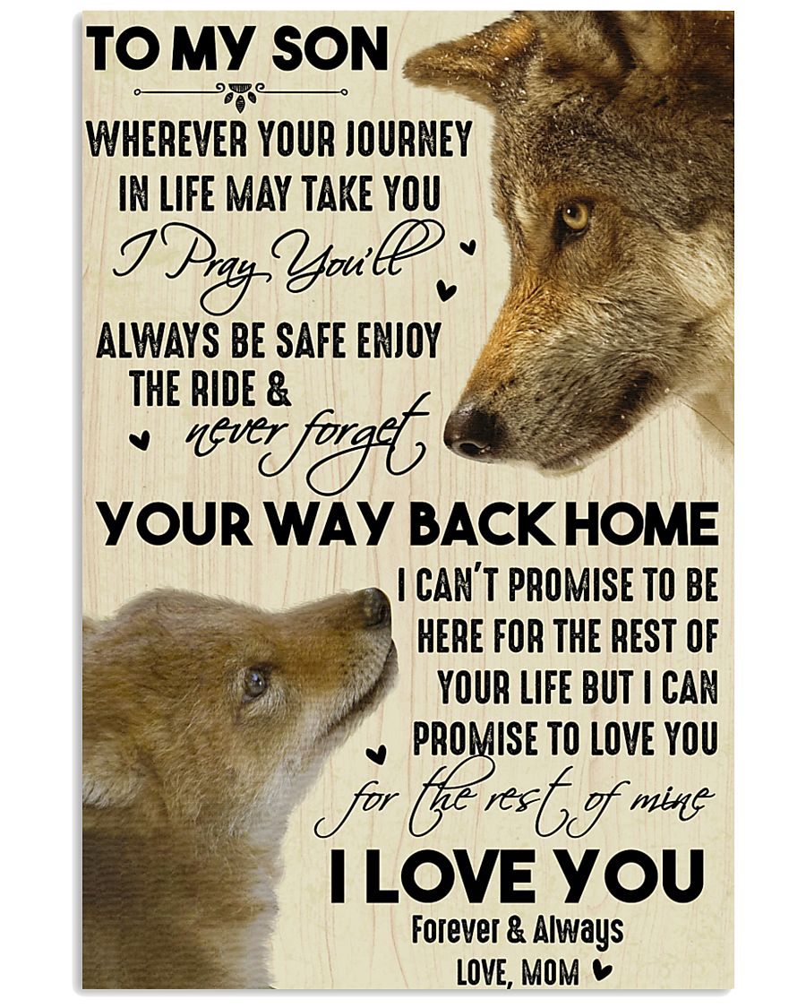 To My Son Your Way Back Home 11x17 Poster
