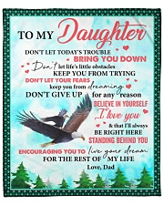"""Don't Let Today's Trouble Eagles Dad To Daughter Fleece Blanket - 50"""" x 60"""" front"""