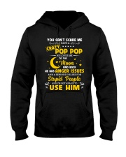 You Can't Scare Me I Have A Crazy Pop Pop Hooded Sweatshirt thumbnail