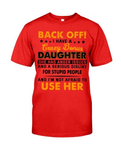 Back Off I Have a Crazy Bonus Daughter