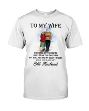 wife you are my queen forever from Grumpy husband Classic T-Shirt front
