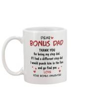 Dear bonus Dad Thank you for being my stepdad Mug back