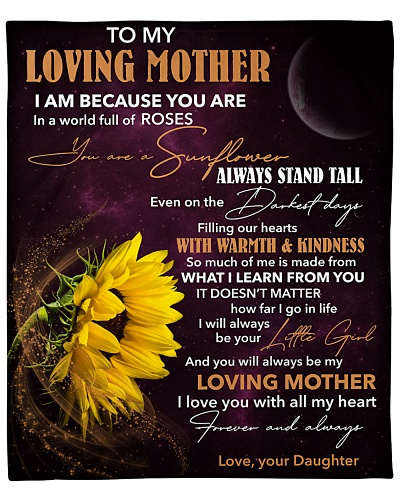 Mother You're A Sunflower Always Stand Tall Love U