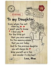 Even When I'm Not Close By Mom To Daughter 11x17 Poster thumbnail