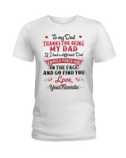 Thanks For Being My Dad Ladies T-Shirt thumbnail