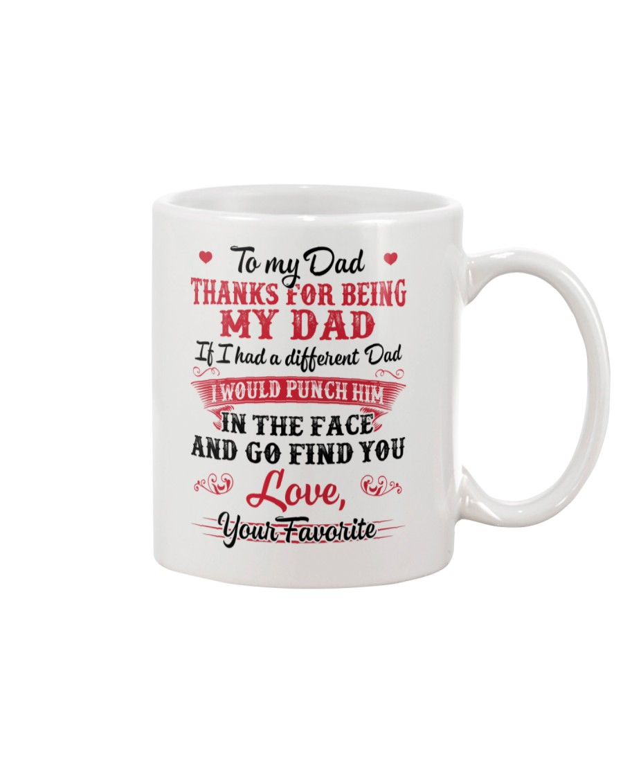 Thanks For Being My Dad Mug
