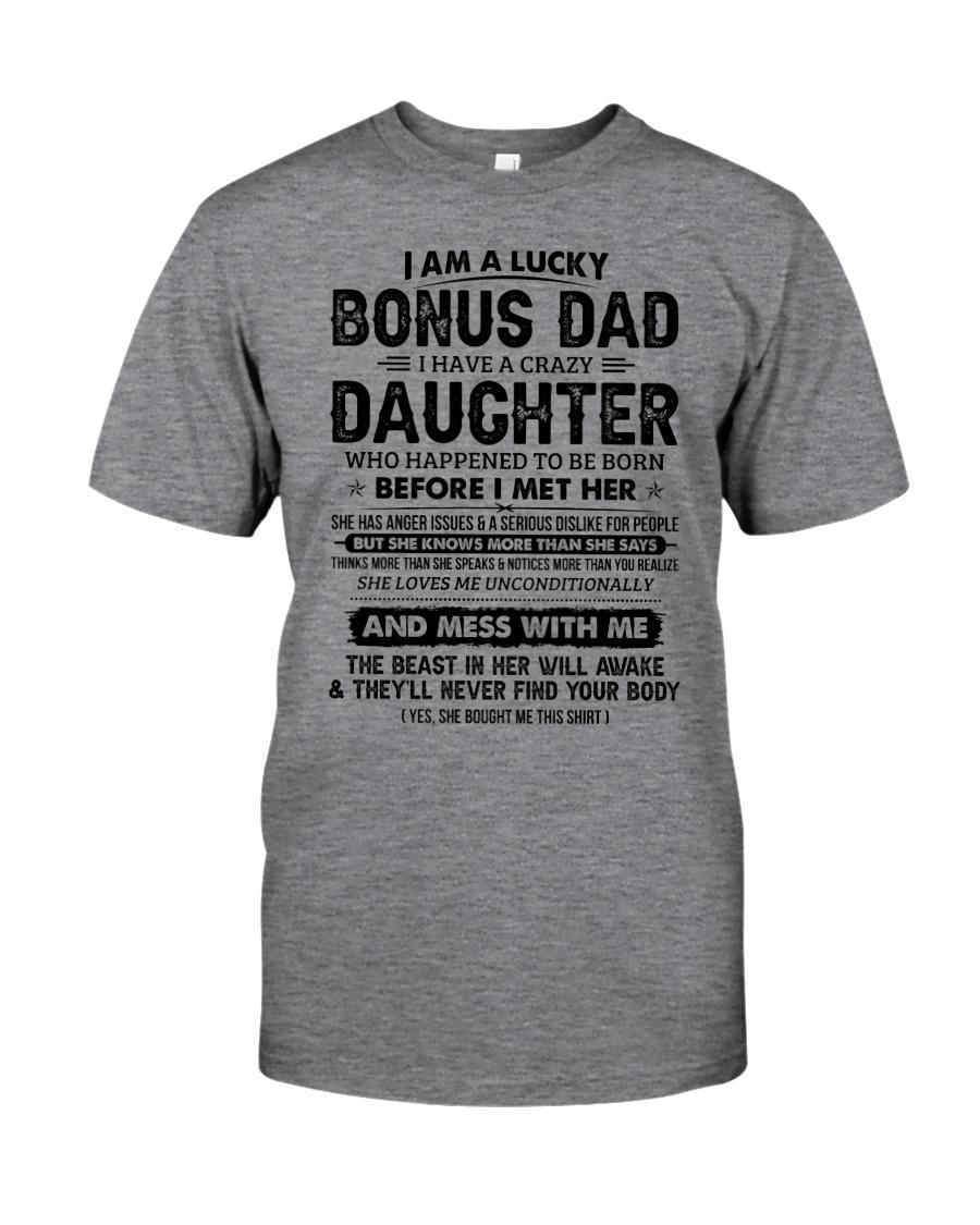 I Am A Lucky Bonus Dad Have A Crazy Daughter Classic T-Shirt