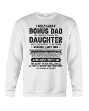 I Am A Lucky Bonus Dad Have A Crazy Daughter Crewneck Sweatshirt thumbnail