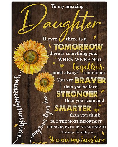 To My Amazing Daughter I'll Always Be With You