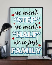 We Aren't Step We Aren't Half We're Just Family 11x17 Poster lifestyle-poster-2