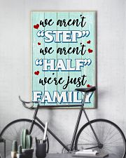 We Aren't Step We Aren't Half We're Just Family 11x17 Poster lifestyle-poster-7