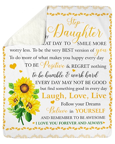 To My Beautiful Step-Daughter Believe In Yourself