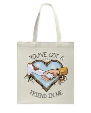 Got A Friend In Me Tote Bag thumbnail