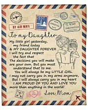 """My Girl Yesterday My Friend Today Mom To Daughter Fleece Blanket - 50"""" x 60"""" front"""