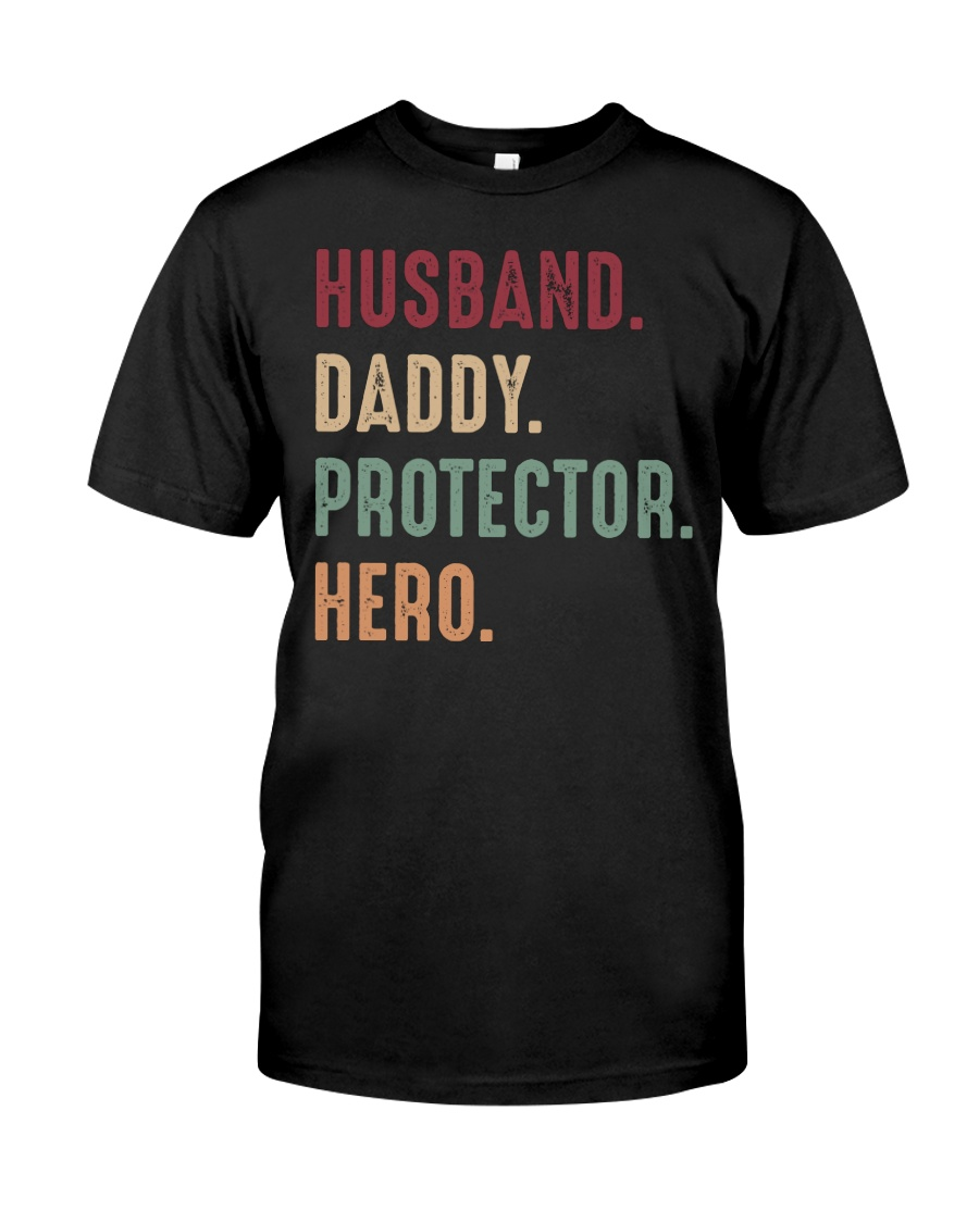 Husband Daddy Protectoe Hero Classic T-Shirt