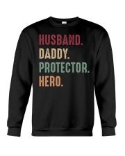 Husband Daddy Protectoe Hero Crewneck Sweatshirt thumbnail