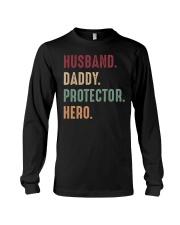 Husband Daddy Protectoe Hero Long Sleeve Tee thumbnail