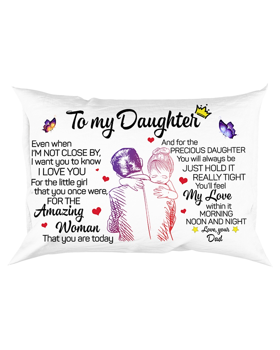 Daughter Hold It Tight U'llFeel My Love Within In Rectangular Pillowcase