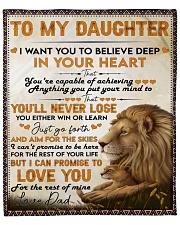 """I Want U To Believe Deep In Heart Dad To Daughter Fleece Blanket - 50"""" x 60"""" front"""