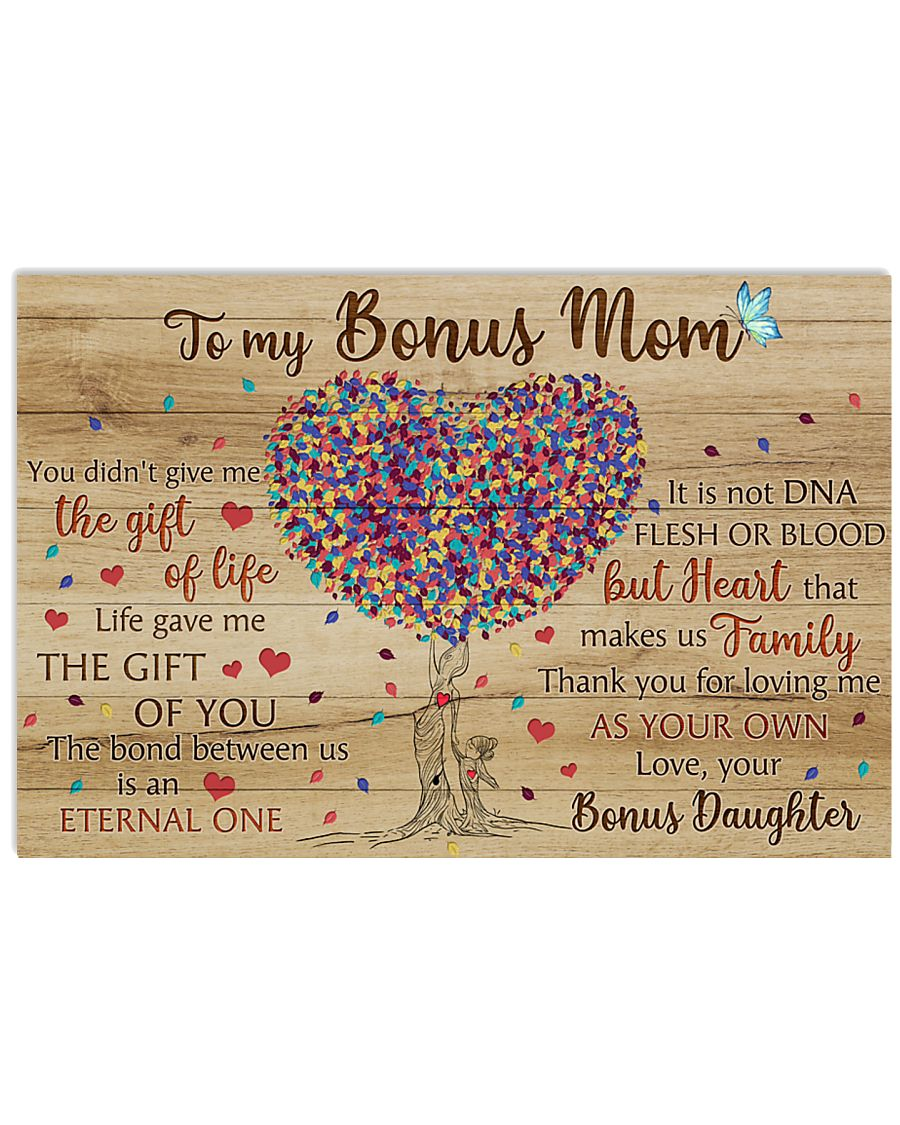 Bonus Mom Thanks For Loving Me As Your Own 17x11 Poster