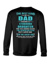 The Best Kind Of Dad Raised A Stubborn Daughter Crewneck Sweatshirt thumbnail