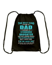 The Best Kind Of Dad Raised A Stubborn Daughter Drawstring Bag thumbnail