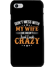 My Wife She Doesn't Just Look Crazy Phone Case thumbnail