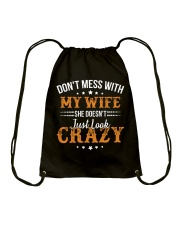 My Wife She Doesn't Just Look Crazy Drawstring Bag thumbnail