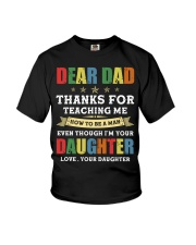 Dad Thanks for teaching me how to be a man Youth T-Shirt thumbnail