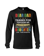 Dad Thanks for teaching me how to be a man Long Sleeve Tee thumbnail