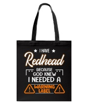 God Knew I Needed A Warning Label Tote Bag thumbnail