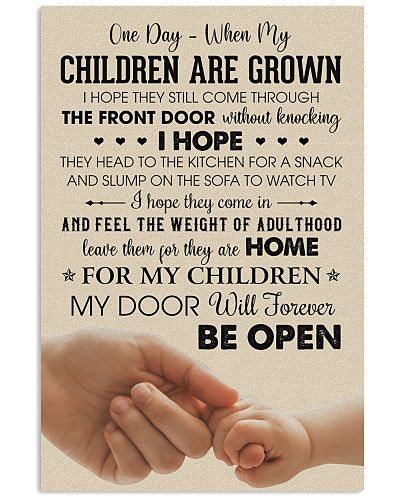 For My Children My Door Will Forever Be Open