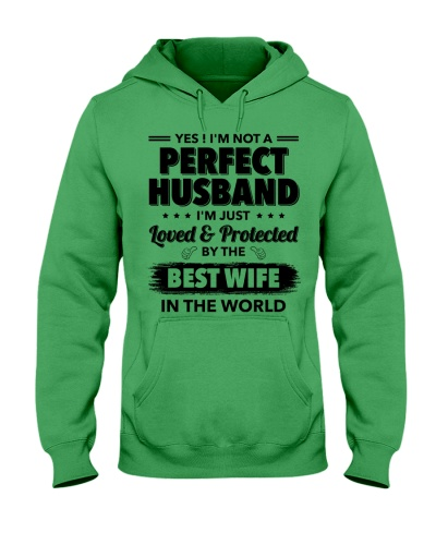 I'm Just Loved Protected By The Best Wife