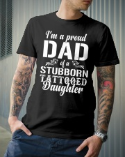 I'm A Proud Dad Of A Stubborn Tattooed Daughter Classic T-Shirt lifestyle-mens-crewneck-front-6
