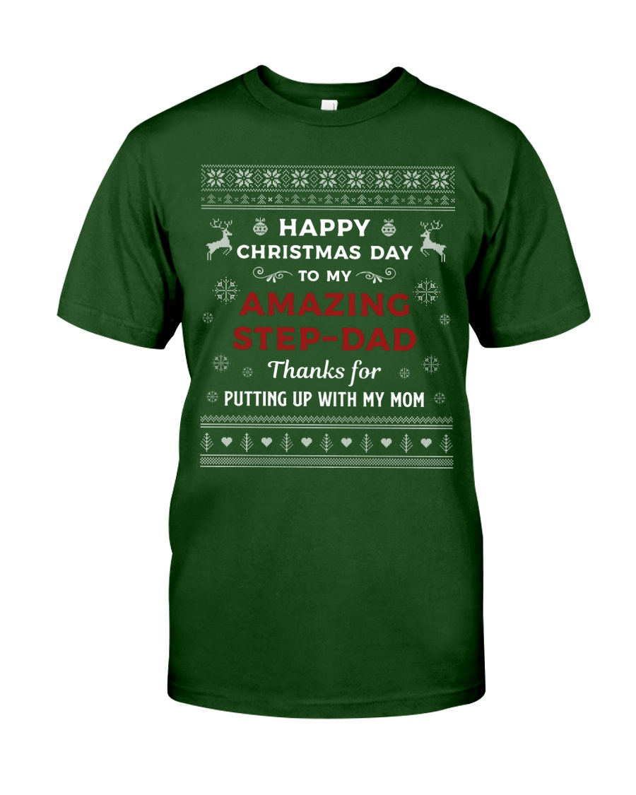 Happy Christmas Day To My Amazing Step-dad Classic T-Shirt