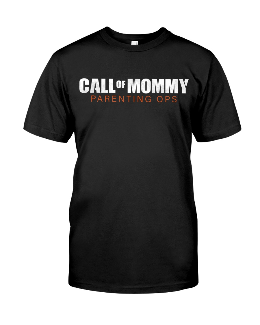 Call of Mommy Classic T-Shirt