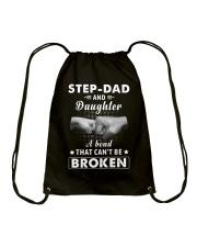 Step Dad And Daughter A Bond That Can't Be Broken Drawstring Bag thumbnail